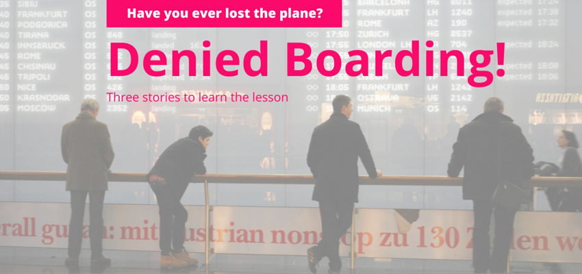 Denied Boarding, three stories to learn the lesson